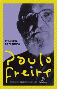 PEDAGOGIA DO OPRIMIDO - FREIRE, PAULO