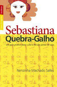 SEBASTIANA QUEBRA-GALHO (EDIÇÃO DE BOLSO) - SALLES, NENZINHA MACHADO