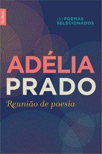 REUNIÃO DE POESIA (EDIÇÃO DE BOLSO) - PRADO, ADÉLIA
