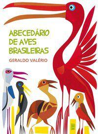 ABECEDÁRIO DE AVES BRASILEIRAS - VALÉRIO, GERALDO