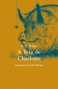 A TEIA DE CHARLOTTE - WHITE, E. B.