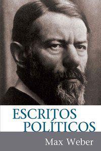 ESCRITOS POLÍTICOS - WEBER, MAX