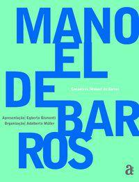 ENCONTROS: MANOEL DE BARROS - BARROS, MANOEL DE