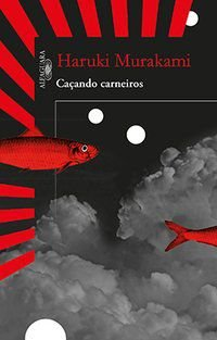 CAÇANDO CARNEIROS - MURAKAMI, HARUKI