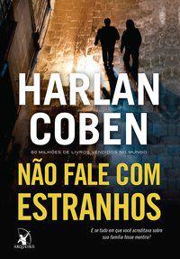NÃO FALE COM ESTRANHOS - COBEN, HARLAN