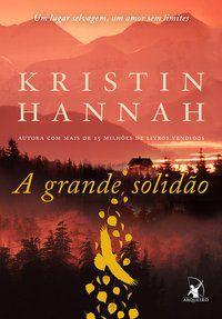 A GRANDE SOLIDÃO - HANNAH, KRISTIN