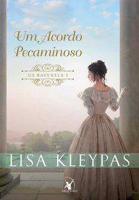 UM ACORDO PECAMINOSO (OS RAVENELS – LIVRO 3) - VOL. 3 - KLEYPAS, LISA