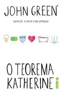 O TEOREMA KATHERINE - GREEN, JOHN