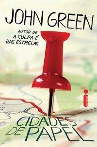 CIDADES DE PAPEL - GREEN, JOHN