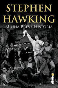MINHA BREVE HISTÓRIA - HAWKING, STEPHEN