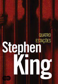 QUATRO ESTAÇÕES - KING, STEPHEN
