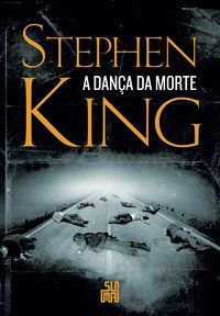 A DANÇA DA MORTE - KING, STEPHEN