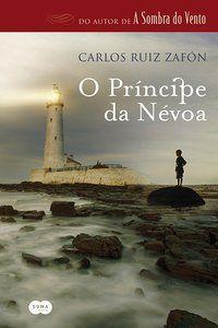 O PRÍNCIPE DA NÉVOA - ZAFÓN, CARLOS RUIZ