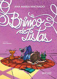 BRINCO DE LISTAS - MACHADO, ANA MARIA