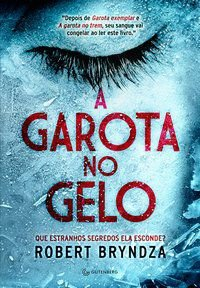 A GAROTA NO GELO - BRYNDZA, ROBERT