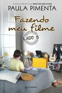 FAZENDO MEU FILME - LADO B - PIMENTA, PAULA