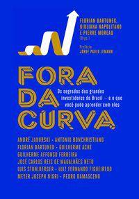 FORA DA CURVA - VÁRIOS AUTORES