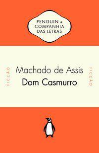 DOM CASMURRO - ASSIS, MACHADO DE