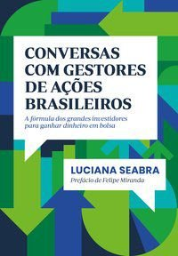 CONVERSAS COM GESTORES DE AÇÕES BRASILEIROS - SEABRA, LUCIANA