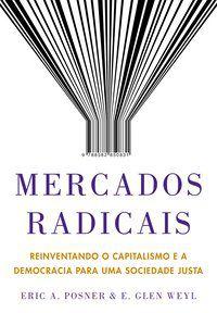 MERCADOS RADICAIS - POSNER, ERIC A.