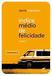 ÍNDICE MÉDIO DE FELICIDADE - MACHADO, DAVID