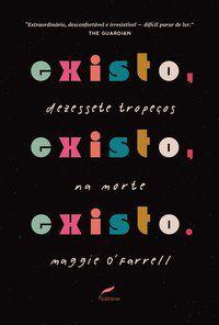 EXISTO, EXISTO, EXISTO - O FARRELL, MAGGIE