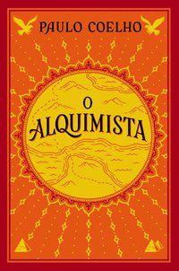 O ALQUIMISTA - COELHO, PAULO
