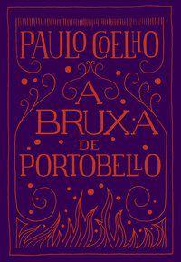 A BRUXA DE PORTOBELLO - COELHO, PAULO