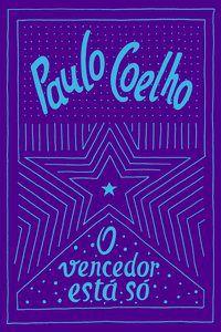 O VENCEDOR ESTÁ SÓ - COELHO, PAULO