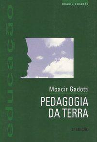 PEDAGOGIA DA TERRA - GADOTTI, MOACIR