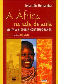 A ÁFRICA NA SALA DE AULA - HERNANDEZ, LEILA LEITE