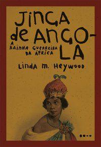 JINGA DE ANGOLA - HEYWOOD, LINDA M.