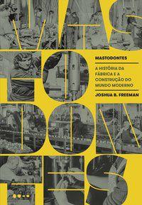 MASTODONTES - B. FREEMAN, JOSHUA