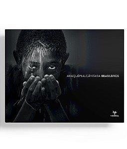 ARAQUEM ALCANTARA BRASILEIROS / TERRA BRASIL - ARAQUEM ALCANTARA