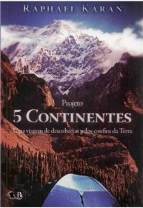 5 CONTINENTES UMA VIAGEM DE DESCOBERTAS -