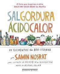 SAL, GORDURA, ÁCIDO, CALOR - NOSRAT, SAMIN