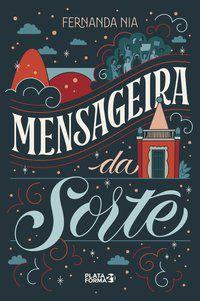MENSAGEIRA DA SORTE - NIA, FERNANDA