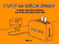 O LIVRO DOS COELHOS SUICIDAS - RILEY, ANDY