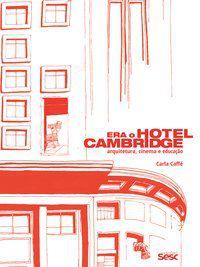 ERA O HOTEL CAMBRIDGE -