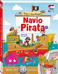 FAÇA E BRINQUE: NAVIO PIRATA - IGLOO BOOKS LTD