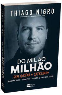 DO MIL AO MILHÃO - NIGRO, THIAGO