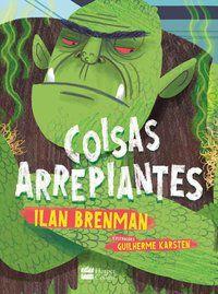 COISAS ARREPIANTES! - BRENMAN, ILAN