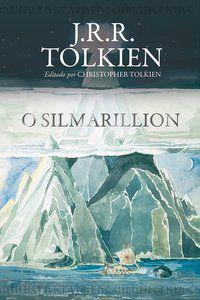 O SILMARILLION - TOLKIEN, J.R.R.