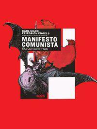 MANIFESTO COMUNISTA EM QUADRINHOS - MARX, KARL