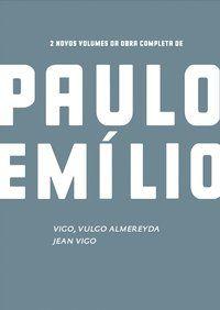 CAIXA PAULO EMILIO - JEAN VIGO / VIGO, VULGO ALMEREYDA - GOMES, PAULO EMÍLIO SALES