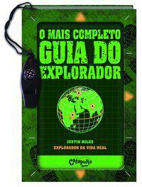 O MAIS COMPLETO GUIA DO EXPLORADOR - MILES, JUSTIN