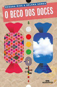 O BECO DOS DOCES - RIOS, ROSANA
