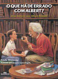 O QUE HÁ DE ERRADO COM ALBERT? - WISHINSKY, FRIEDA