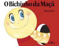 O BICHINHO DA MAÇÃ - PINTO, ZIRALDO ALVES