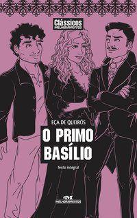 O PRIMO BASÍLIO - QUEIRÓS, EÇA DE